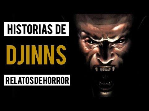 RELATOS SOBRE DJINNS (HISTORIAS DE TERROR) 🔮