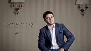 Download Razmik Amyan - Spasvats ser Mp3 and Videos