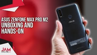 ASUS Zenfone Max Pro M2 Unboxing and Hands-On