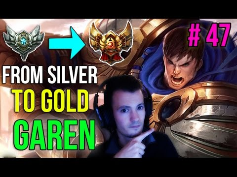 Garen : Full AD/Crit! - Du bronze à X #47 - Guide League of Legends