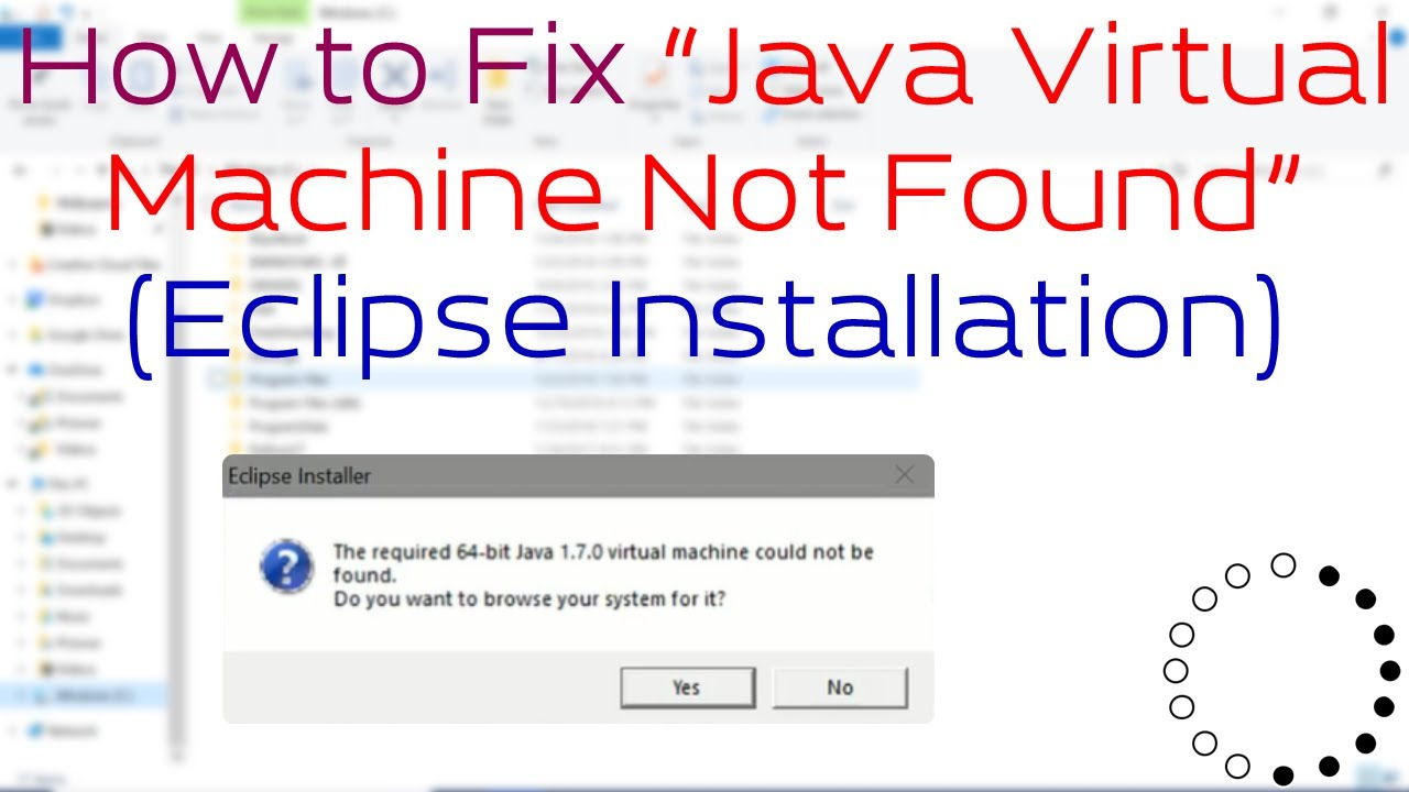 "How to Fix ""Java Virtual Machine Not Found"" (Eclipse Installation)"