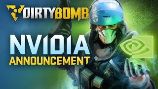 Dirty Bomb: Nvidia Announcement
