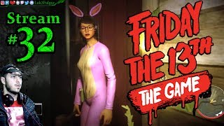 Friday The 13th: The Game 🌳☠️Jason👹🔪 All DLC💸PC💻Max✨#32nd Stream🎋