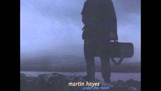 Martin Hayes - Bill Malley