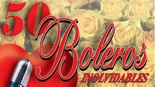 50 Boleros Inolvidables - los mejores boleros thumbnail