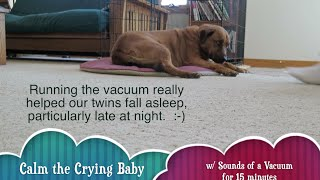 Calm Crying Baby w/ Hoover Vacuum [ Sound Tapers OFF ! ]