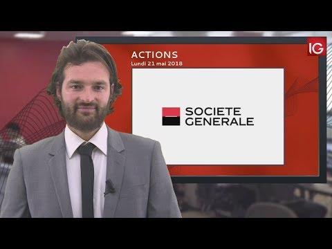 Bourse - Société Générale, tente de casser un support de plusieurs mois - IG 21.05.2018