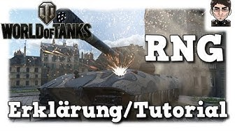 World of Tanks - RNG Tutorial und Erklärung [deutsch | Tutorial]