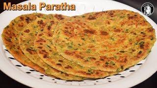 Masala Paratha Recipe - Besan Masala Paratha - Vegetable Paratha Recipe