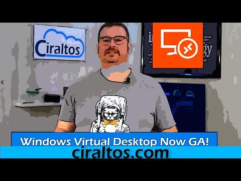 Azure Windows Virtual Desktop Now GA!  Updated Overview And Walk Through