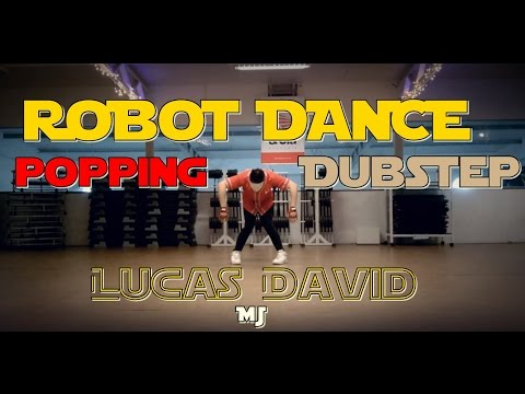 LDMJ#10:Lucas David/ROBOT DANCE and POPPING(Beat it Dubstep)