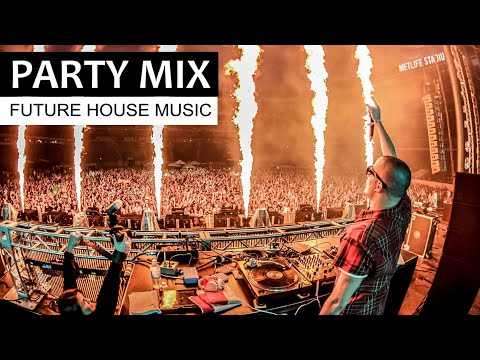 EDM PARTY MIX -   Best of Future House  2018 - 2019