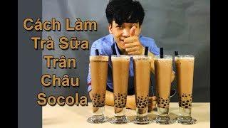 Hướng Dẫn Chi Tiết Cách Làm Trà Sữa Trân Châu Socola   Chocolate Boba Milk Tea