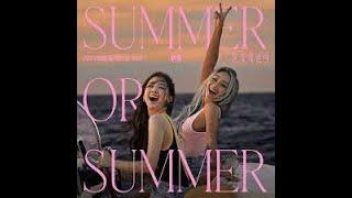 Hyolyn, Dasom Summer or Summer LIVE