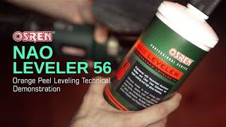 OSREN NAO Leveler 56 (Orange Peel Leveling Technical Demo)