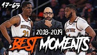 2018-2019 New York Knicks BEST Moments