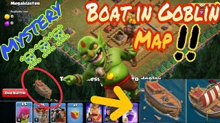 SECRET OF NEW BOAT IN GOBLIN MAP CLASH OF CLANS||New Boat in Goblin map Clash of CLANS||