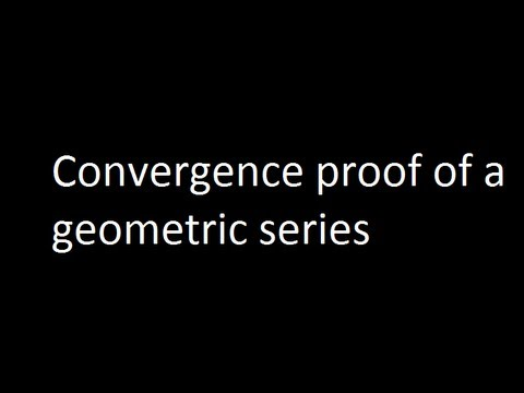 Convergence proof of a geometric series