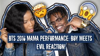 BTS: 2016 MAMA Performance: Boy Meets Evil Reaction | BLACK COUPLE REACTS