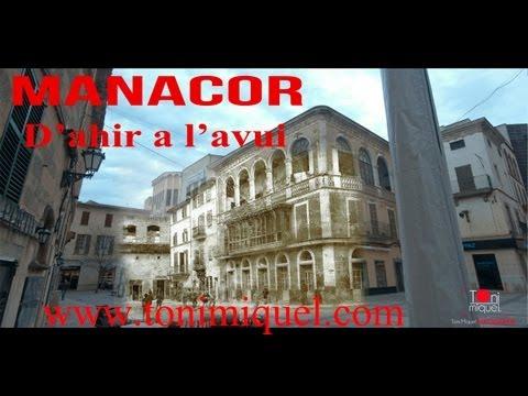 MANACOR D'AHIR A L'AVUI