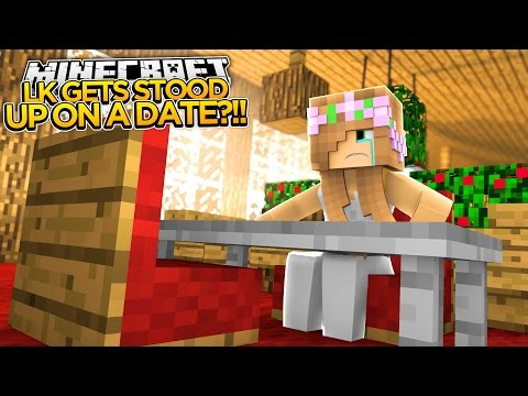 Minecraft - LITTLE KELLY GETS STOOD UP ON A DATE?!