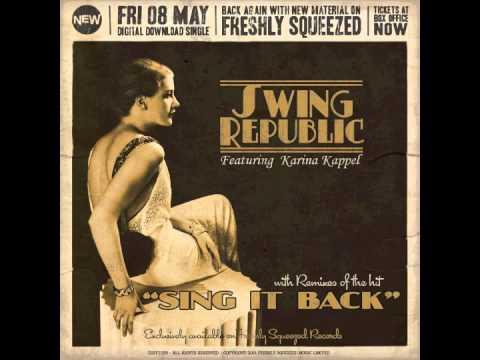 SWING REPUBLIC - Sing It Back (Swingrowers Remix) - [ AUDIO ] chart hit cover