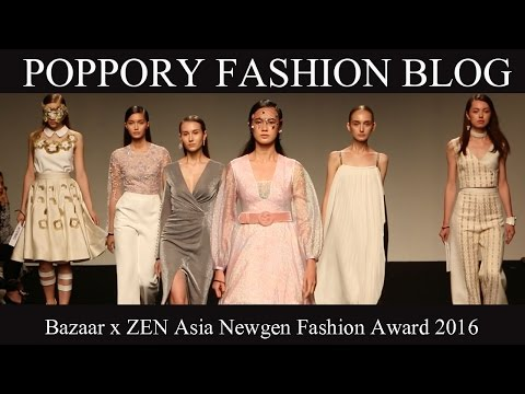 [Fashion Show] Bazaar x ZEN Asia Newgen Fashion Award 2016