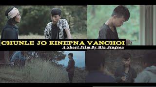 Chunle Jo Kinepna Vanchoi | English Subtitles | Thadou-Kuki Short Film 2020 | Northeast