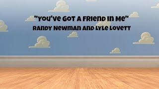 Toy Story You Ve Got A Friend In Me Randy Newman Lyrics - مهرجانات