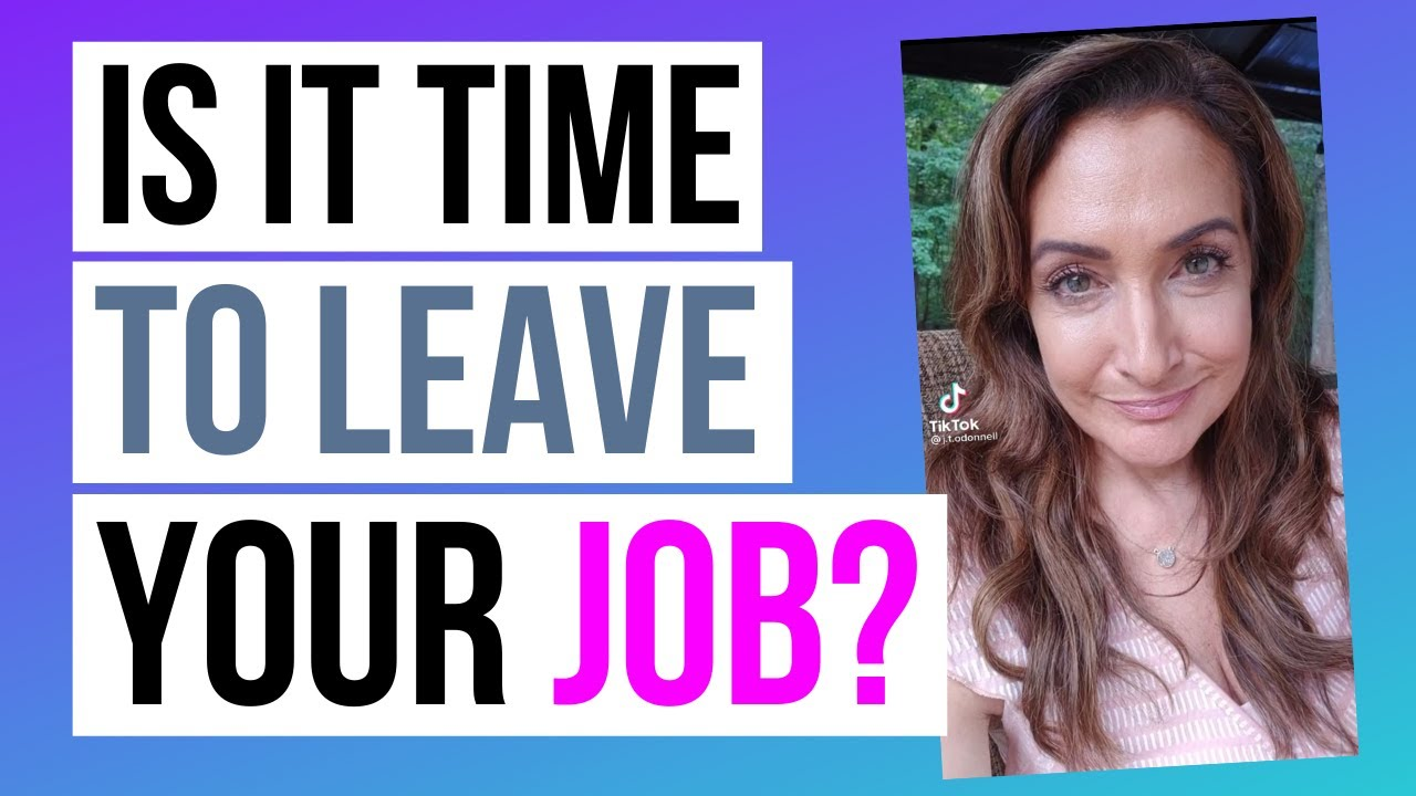 Is It Time To Leave Your Job?