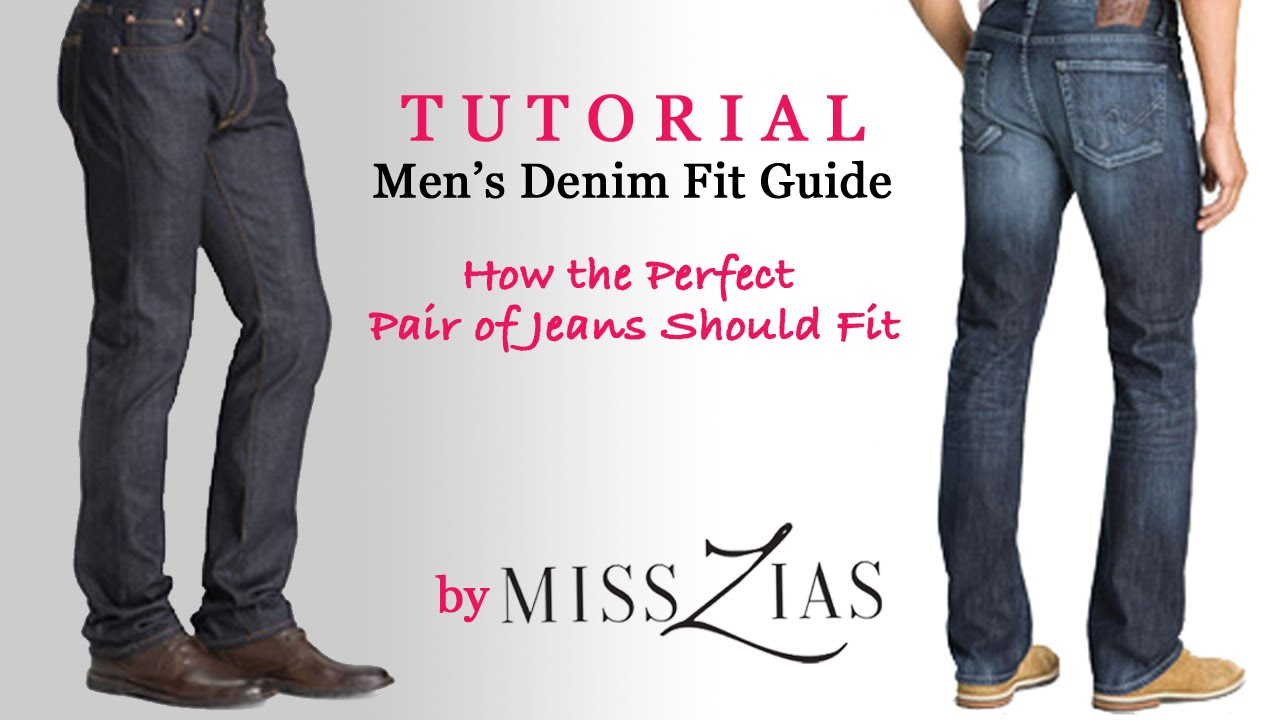 How Men's Jeans Should Fit- Denim Fit Guide - YouTube