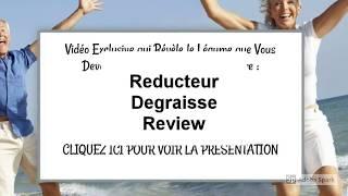 Reducteur Degraisse Review | Is Reducteur Degraisse Good?