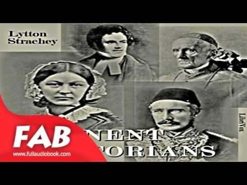 Eminent Victorians Part 2/2 Full Audiobook by Giles Lytton STRACHEY by Biography & Autobiography