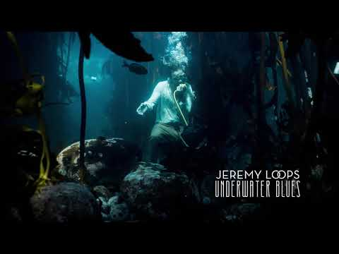 Jeremy Loops - Underwater Blues (Official Audio)