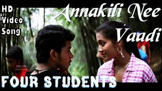 Annakili Nee Vaadi | 4 Students HD Video Song + HD Audio | Bharath,Gopika | Jassie Gift