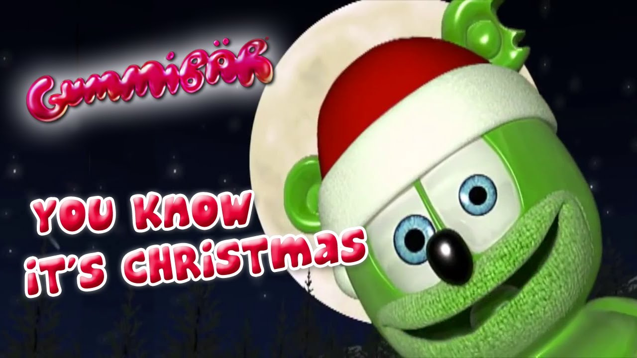 It Christmas.You Know It S Christmas By Gummibar The Gummy Bear Song