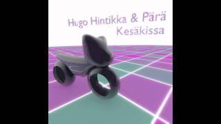Hugo Hintikka & Pärä - Kesäkissa