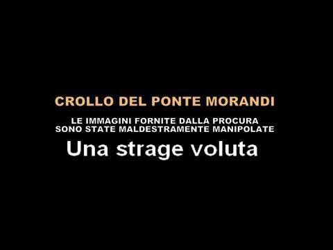 CROLLO DEL PONTE MORANDI - UNA STRAGE VOLUTA E LA PROCURA NE È AL CORRENTE