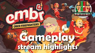 Embr 4 player coop stream highlights - Inept Firefighters :)