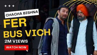 Chacha Bishna Fer Bus Vich |Chacha Bishna | Beera Sharabi | Gabbar | New Comedy 2018 | Ek Records |
