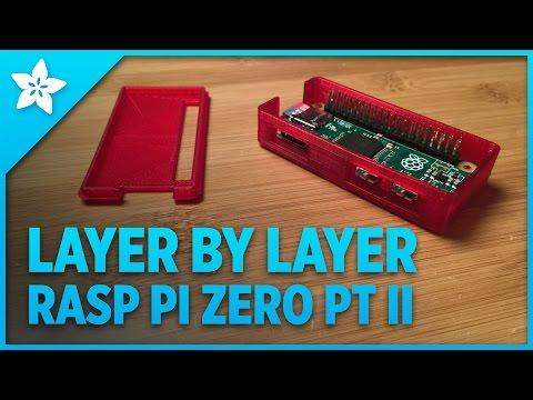Layer by Layer - 3D Printed Raspberry Pi Zero Case PT II