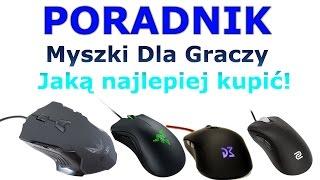 Poradnik - Polecane Myszki Dla Graczy od 40 do 300 zł TOP 10