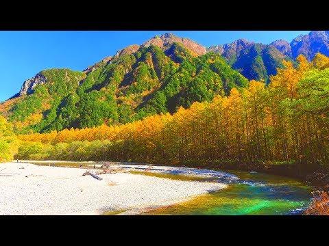 4k 絶景 癒し自然映像 「秋 紅葉の上高地 梓川と穂高連峰」10月下旬 信州松本 Japan Nature Relaxation Kamikochi