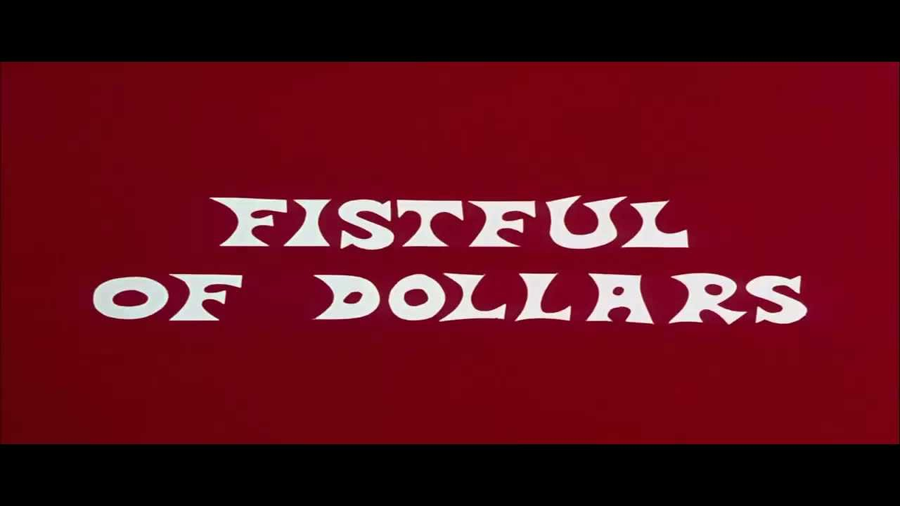A Fistful Of Dollars  1964  Title Sequence
