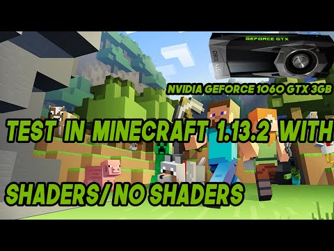 NVIDIA GeForce 1060 GTX 3GB FPS TEST IN MINECRAFT WITH SHADERS/NO SHADERS!
