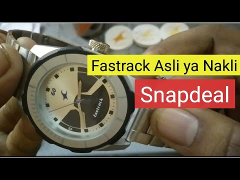 Asli ya Nakli Watch | Fastrack Stainless Steel Watch for Man from Snapdeal | Fake vs Original