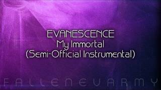 Evanescence - My Immortal (Semi-Official Instrumental)