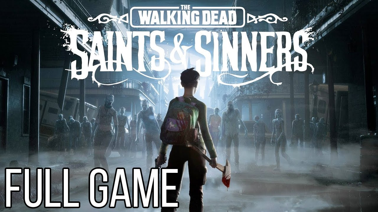Walking Dead SAINTS & SINNERS Gameplay Walkthrough Part 1 FULL GAME No Commentary