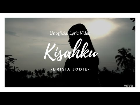brisia-jodie---kisahku-(unofficial-lyric-video)