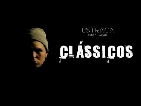 Estraca - Clássicos (Audio)
